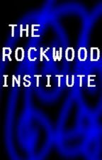 The Rockwood Institute by Bobcat2134