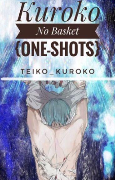 Kuroko No Basket One-Shots! {All Kinds}