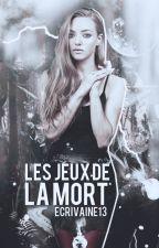 Les Jeux de la Mort by Ecrivaine13