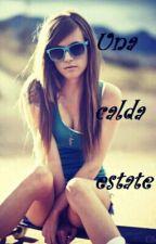 Una calda estate by HelenLaCosta