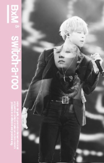 switch-a-roo | yoonmin
