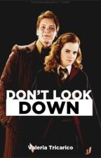 Don't look down by KATNISS4102002