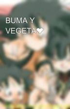 BUMA Y VEGETA❤ by Kendy1922