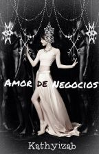 Amor de Negocios by Kathyizab