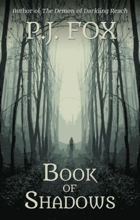 Book of Shadows [PREVIEW!!!] by pjfoxwrites