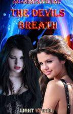 The Devils Breath. by AmandaTayteTait