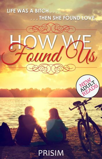 How We Found Us | ✔️