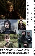 Game Of Thrones: Preferences and Imagines by amazing_izzy