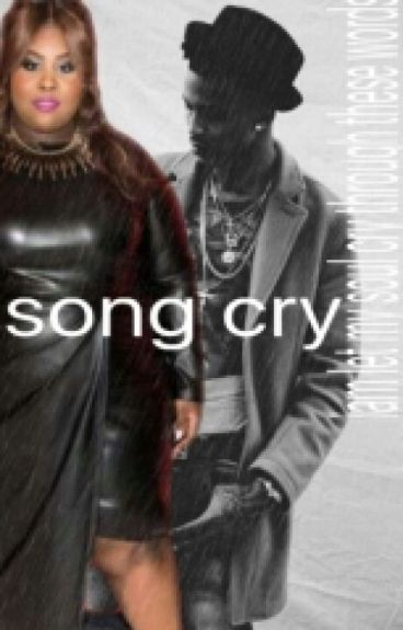 Song Cry{ August Alsina Fanfiction}