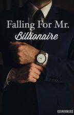 Falling For Mr. Billionaire by oceanxbliss