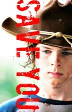 Save You (Gay Carl Grimes Story) SLOW UPDATES! by Nowkear