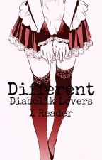 Different - Diabolik Lovers X Reader by xHUZSx