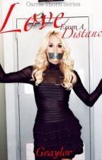 Love from a Distance by Graylor