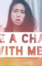 Take A Chance With Me (by Nicole Zefanya)~Lyrics by evilwolf23