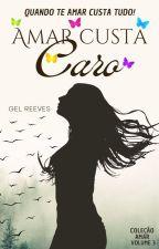 3ºL - Amar Custa Caro {Ñ revisado} by Angelglo2015