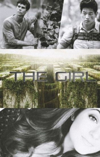 The Girl - The Maze Runner