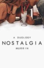 Nostalgia ☼ 1 | wattys 2017 by aesthetic-hes