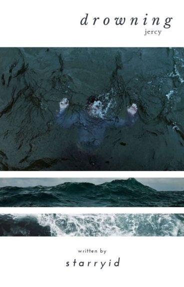 Drowning-Jercy