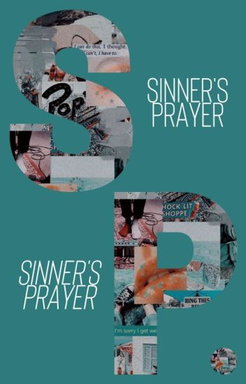 SINNER'S PRAYER [pre-civil war ; 4]