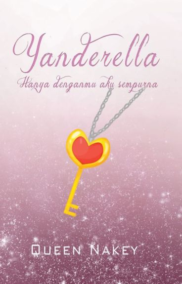Yanderella Lovers (Tamat)