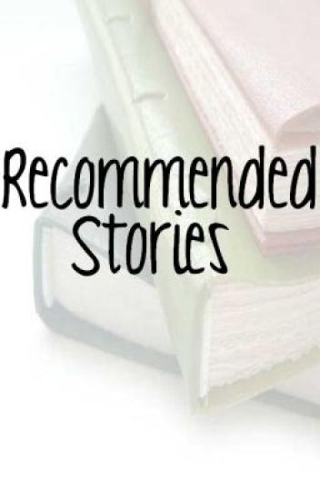 Recommended Stories On Wattpad