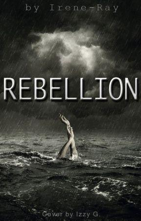 Rebellion by Irene-Ray