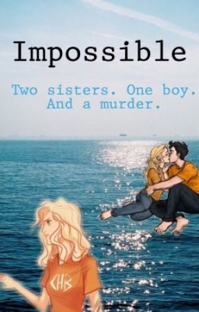 Impossible (Percy Jackson AU) by percabethofficial