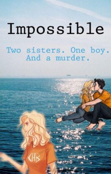 Impossible (Percy Jackson AU)