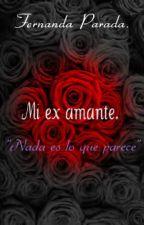 mi ex amante by azuul_Achenback