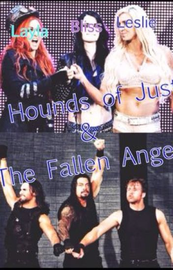 The Hounds of Justice & The Fallen Angels