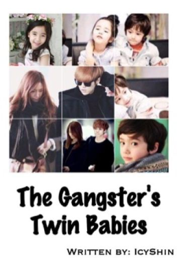 The Gangster's Twin Babies (Under Revision)