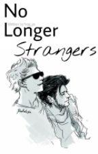 No Longer Strangers ¤ Ziall ✔ by hug_ya