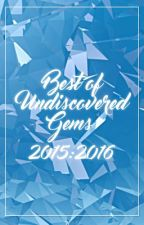 Best of Undiscovered Gems | CLOSED by Undiscovered-Gems
