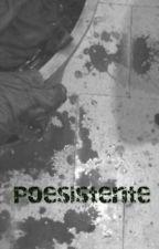Poesistencia by msfinessw