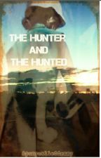 The Hunter and the Hunted by Aponycalleddenny