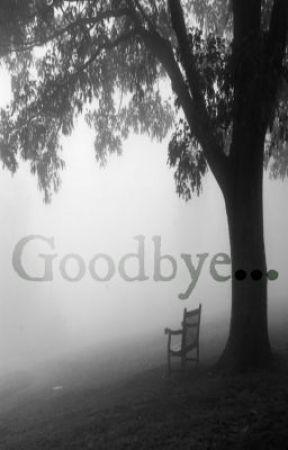 Goodbye by Under_World
