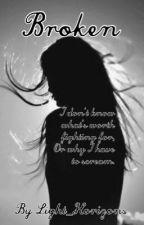 Broken (Book 1) by Light_Horizons