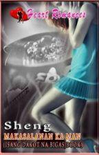 MAKASALANAN KA MAN (BOOK 3: ISANG DAKOT NA BIGAS) BY: SHENG by HeartRomances