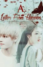A LETTER FROM HEAVEN (BTS FANFICTIONS) by shsoo97