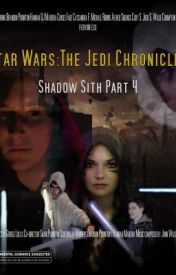 Star Wars: The Jedi Chronicles:Enter The Shadows (Books 1-4) by Star_Wars_Collab