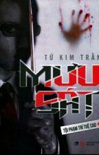 MƯU SÁT -  TỬ KIM TRẦN by binhnhicute200