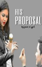 His Proposal by post_it_girl