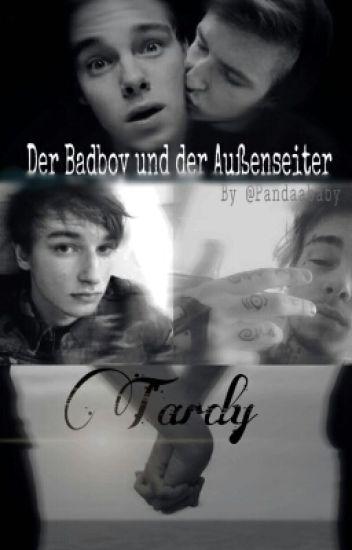 Der Badboy Und Der Außenseiter |Tardy