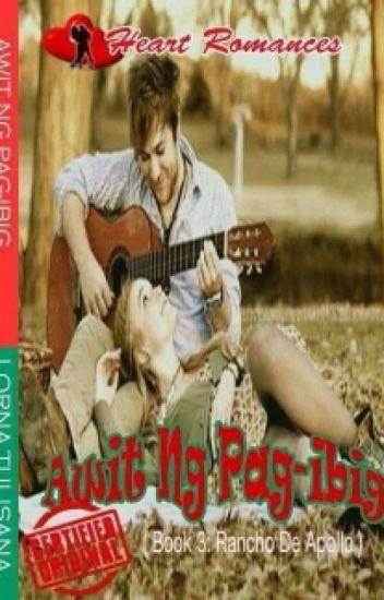 AWIT NG PAG-IBIG (Book 3: Rancho de Apollo) by: Lorna Tulisana