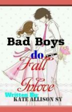 Bad Guys do Fall Inlove by pandaqueenheart