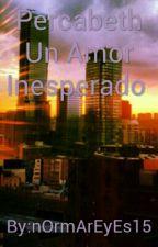 Percabeth Un Amor Inesperado  by nOrmArEyEs15