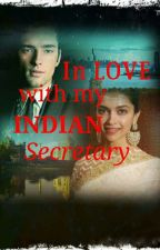 In Love With My Indian Secretary by sakinataaj