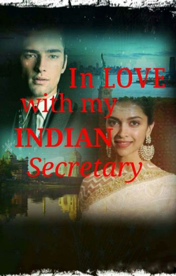 In Love With My Indian Secretary