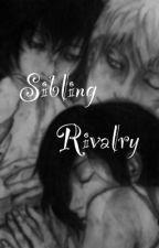 Sibling Rivalry[Ayakane] (On hold) by Bakanekichan