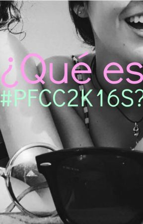 ¿Qué es #PFCC2K16S? by protectfemchaspanish